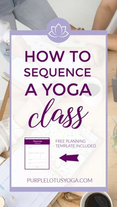 One of the biggest skills you need as a yoga teacher is how to sequence yoga poses in an order that is safe, well-balanced, and well-structured. Yoga Flow Sequence, Yoga Sequence For Beginners, Yoga Sequences, Yoga Pilates, Pilates Reformer, Yoga Lotus, Yoga At Home, Yoga Teacher Training, Purple