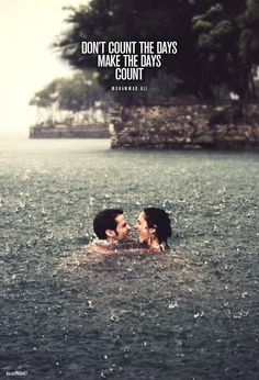 Don't count the days, make the days count - Muhammad Ali #quote #days #rain #love