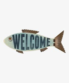 Love this 'Welcome' Fish Wall Sign on #zulily! #zulilyfinds