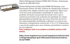 Magazine Vera Alice da Rede Magazine Você: Vitrine Refrigerada Gelopar GVRB 160…