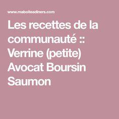 Les recettes de la communauté :: Verrine (petite) Avocat Boursin Saumon