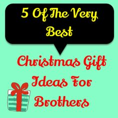 30 Christmas Gift Ideas For Brother Gifts Christmas Gifts Mens Gifts