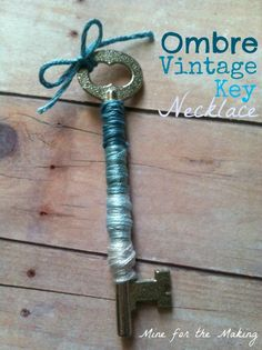 Mine for the Making: Ombre Vintage Key Necklace {tutorial}
