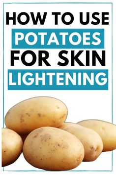 Can you use potato for skin whitening? Potato contains mild natural bleaching properties that will lighten and whiten your skin. Whitening Face Mask, Natural Skin Whitening, Face Whitening Home Remedies, Skin Whitening Foods, Oily Skin Remedy, Home Remedies For Skin, Potato Juice For Skin, Potato Face Mask, Beauty Tips For Glowing Skin