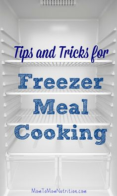 Learn the basics of making freezer meals so you don't have to cook every night to have a delicious and nutritious meal on hand. @Mom to Mom Nutrition- Katie Serbinski, MS, RD