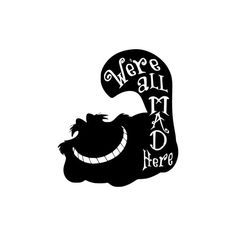 Alice in Wonderland Cheshire Cat We're All Mad Here Vinyl Decal