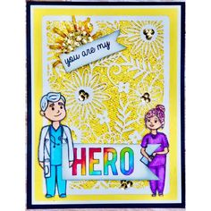 Crafter's Companion Photopolymer Stamp - Healthcare Heroes (Dispatching from May) Happy Crafters, You Are My Hero, Crafters Companion Cards, Get Well Wishes, Spectrum Noir, Order Up, Clear Stamps, Mermaids, Fairies