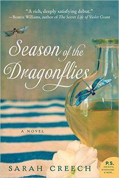 Season of the Dragonflies: A Novel - Kindle edition by Sarah Creech. Literature & Fiction Kindle eBooks @ Amazon.com.