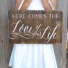 "Here Comes the LOVE of your LIFE // 16"" X 10"" // Wedding Sign // CUSTOMIZABLE"