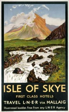 Vintage Poster Isle of Skye, Scotland, Vintage Railway Travel Poster Print by LNER - Vintage Travel poster produced for the London Posters Uk, Train Posters, Railway Posters, Vintage Travel Posters, Poster Prints, Retro Posters, Poster Poster, Party Vintage, First Class Hotel