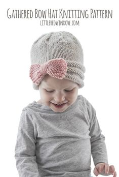 My new Gathered Bow Hat knitting pattern is a fun take on the baby bow hat and is so darn cute you& want to make a hundred! Baby Hat Knitting Pattern, Baby Hat Patterns, Easy Knitting Patterns, Free Knitting, Knitting Projects, Baby Knitting, Crochet Patterns, Sweater Patterns, Stitch Patterns