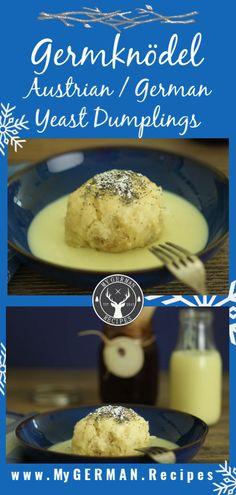 How to make German / Austrian sweet yeast dumplings, called Germknödel or Dampfnudeln German Dumplings, Sweet Dumplings, German Desserts, German Recipes, New York Cheesecake Rezept, American Cheesecake, Vanilla Sauce, Oktoberfest Party, Dry Yeast
