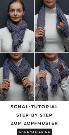 f05c389b1a672c In der Modewelt findest du eine Anleitung für sieben Varianten zum Schal  binden. Lass dich