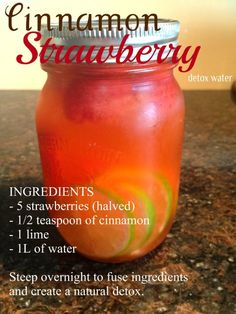 Cinnamon Strawberry Detox Water...might could actually do this one