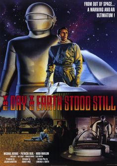 Day the Earth Stood Still--Movie science fiction at it's best!