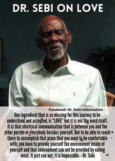 Dr.Sebi On love