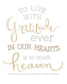 Gratitude in our Hearts - President Monson Free Printable!!