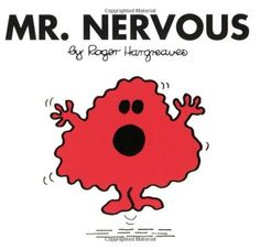 Mr. Nervous (Mr. Men and Little Miss) by Roger Hargreaves. $3.99. Reading level: Ages 3 and up. Series - Mr. Men and Little Miss. Publisher: Price Stern Sloan (September 17, 2009)