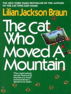 The Cat Who Moved a Mountain (Cat Who... Book 13) by Lili... https://www.amazon.com/dp/B000OCXJBG/ref=cm_sw_r_pi_dp_x_8BDWybX64GZM0