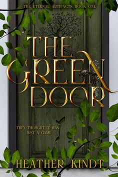 Fantasy custom book cover designed by Temys Designs Behind The Green Door, Fantasy Book Covers, Young Adult Fiction, Just A Game, Fantasy Setting, Amazing Adventures, Book Cover Design, Romance Books, Book 1