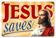 Retro Jesus Saves Metal Sign 18 x 12 Inches Learn Singing, Singing Tips, Old Time Religion, Jesus Today, Way To Heaven, Word Of Faith, The Kingdom Of God, Jesus Saves, Christian Life
