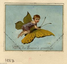 1883 was the year for this Victorian card, which depicts a child flying off on a butterfly...