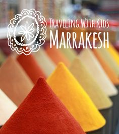 Family Travel Guide to Marrakesh. Could make for a good teaching lesson too. :)