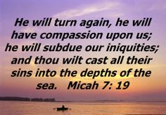 book of micah images   GOD IS FORGIVING - (Micah 7:18,19) - The Bible Study Social Network
