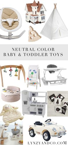 NEUTRAL COLOR BABY AND TODDLER TOYS FROM LYNZY & CO.