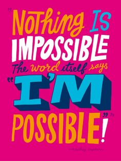 Resultado de imagen para audrey hepburn quotes nothing is impossible Famous Quotes, Best Quotes, Funny Quotes, Nice Quotes, Typography Tumblr, Typography Design, The Words, Positive Quotes, Motivational Quotes