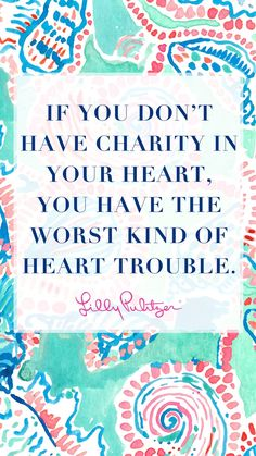 Lilly Pulitzer Quotes 8 Of The Best Lilly Pulitzer Quotes Of All Time  Inspiring Quotes