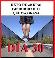 Día 30 del reto de 30 días de ejercicio HIIT para quemar grasa…