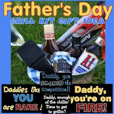 Father Day Gift Idea- Cute quotes to put on the card... Daddy you smoked the competition! Daddys like you are rare!Daddy, enough of the chillin' time to get grillin', Daddy, you're on fire!