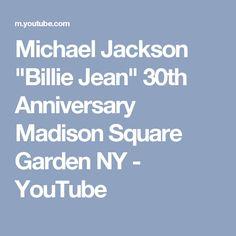 "Michael Jackson ""Billie Jean"" 30th Anniversary Madison Square Garden NY - YouTube"