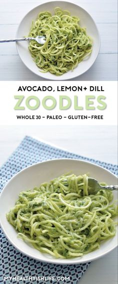 Simple Avocado, Lemon + Dill Zoodles - My Healthyish Life