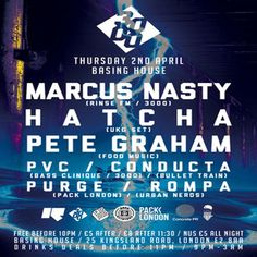 3000 Easter Special Ft. Marcus Nasty, Hatcha, Pete Graham & more at Basing House, 25 Kingsland Road, London, E2 8AA, UK on Apr 02, 2015 to Apr 03, 2015 at 9:00pm to 3:00am.  3000 is back for 2015, bigger and better than ever, bringing you another night of the very best in Bass/House/UKG featuring some of the leading DJs.  URL: Tickets: http://atnd.it/22676-1  Category: Nightlife,  Prices: Before 11.30pm £5, After £8,  Artists: Marcus Nasty, Hatcha, Pete Graham, Conducta, PVC, Purge, Rompa