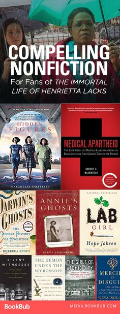 Inspirational nonfiction books for fans of The Immortal Life of Henrietta Lacks, including some historical nonfiction for adults.