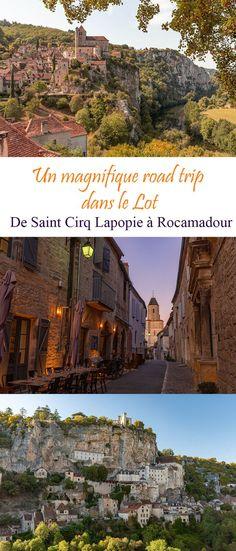 Road Trip France, France Travel, Slow Travel, Travel List, Family Travel, Rocamadour France, Dordogne, Roadtrip Tips, Destinations D'europe