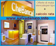 ilSalvadanaio.info: #Mutui #CheBanca elenco...