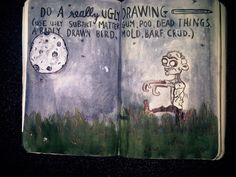 Wreck This Journal- Inspiration - boy-tits:   Wreck this journal - ugly drawing