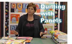 Quilting With Panel and Precuts