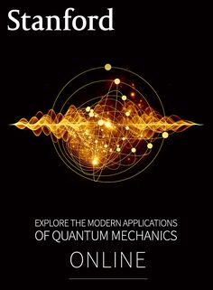 Free online course accessible to others who have studied some quantum mechanics at the equivalent of a first junior or senior college-level physics quantum mechanics course.