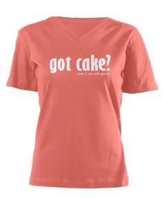 Got Cake t-shirt with 30% off Coupon | http://rosebakes.com/got-cake-t-shirt/