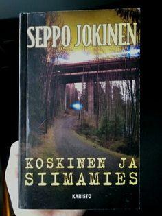 Toukokuu 2015: Seppo Jokinen - Koskinen ja siimamies