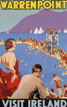 The Warm Irish Sea; Warrenpoint, Ireland vintage travel poster  sailboats, swimmers