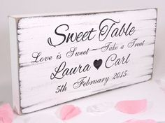 Personalised Sweet Table 02 Free Standing Vintage Wedding Sign Shabby but Chic   | eBay