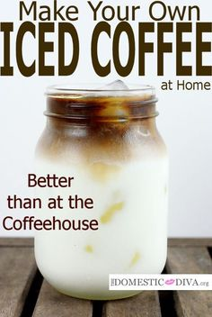 Better than at the Coffeehouse: Iced Coffee Recipe
