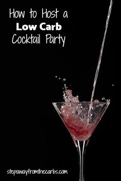 How to Host a Low Carb Cocktail Party - drinks, garnishes and food ideas