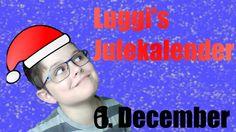 Luggi's Julekalender | 6. December