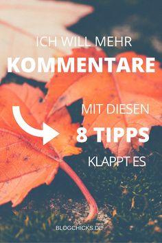 Mehr Kommentare für deinen Blog? Mit diesen 8 Tipps klappt es I www.blogchicks.de